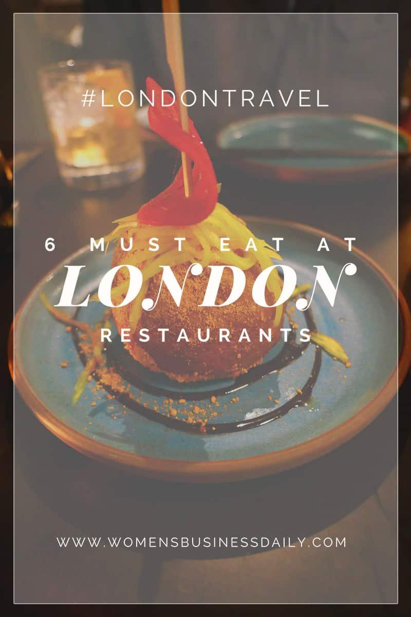 Must Eat London Restaurants